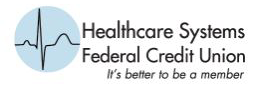Healthcare Systems Federal Credit Union >> Welcome Healthcare Systems Federal Credit Union